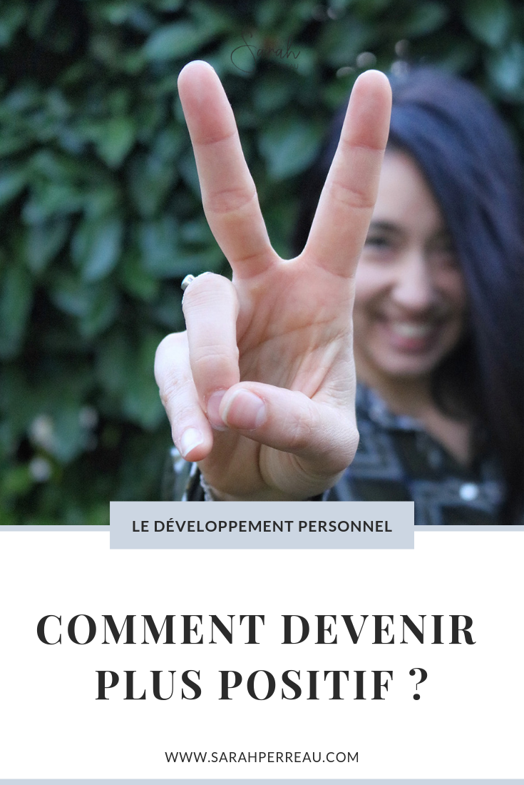 Comment devenir plus positif ?
